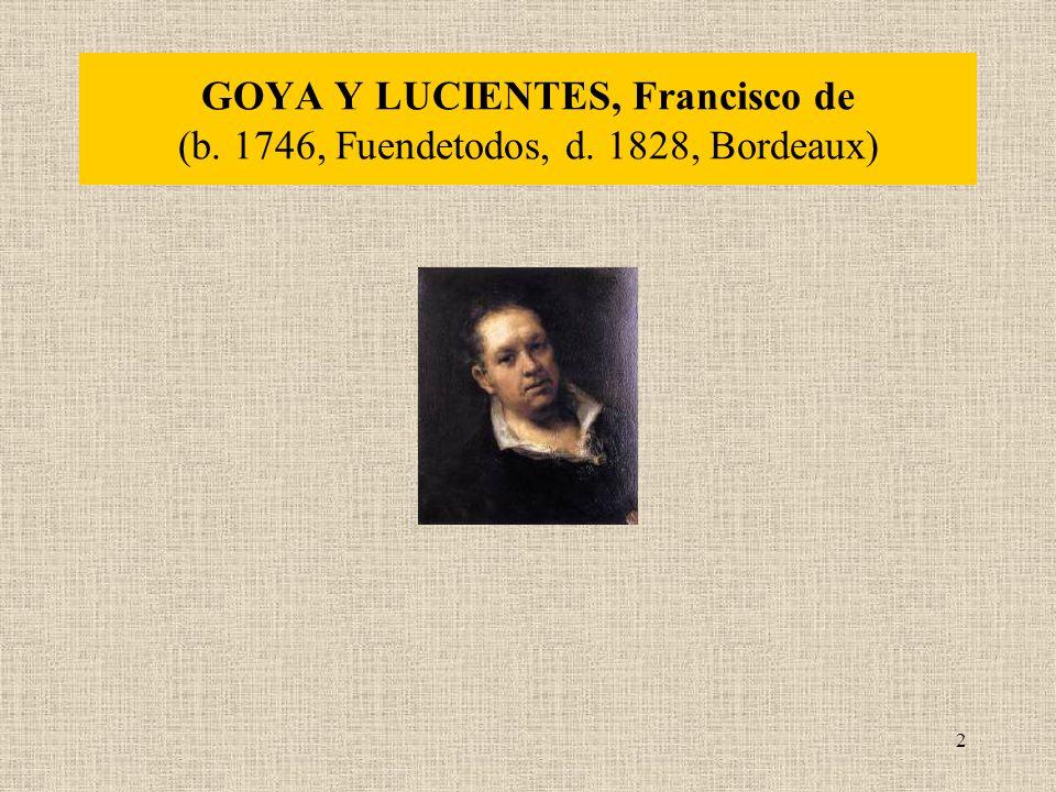 2 GOYA Y LUCIENTES, Francisco de (b. 1746, Fuendetodos, d. 1828, Bordeaux)