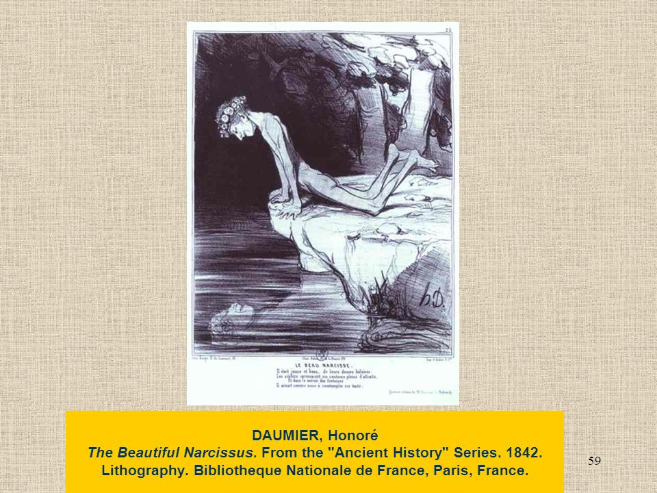 59 DAUMIER, Honoré The Beautiful Narcissus. From the Ancient History Series.