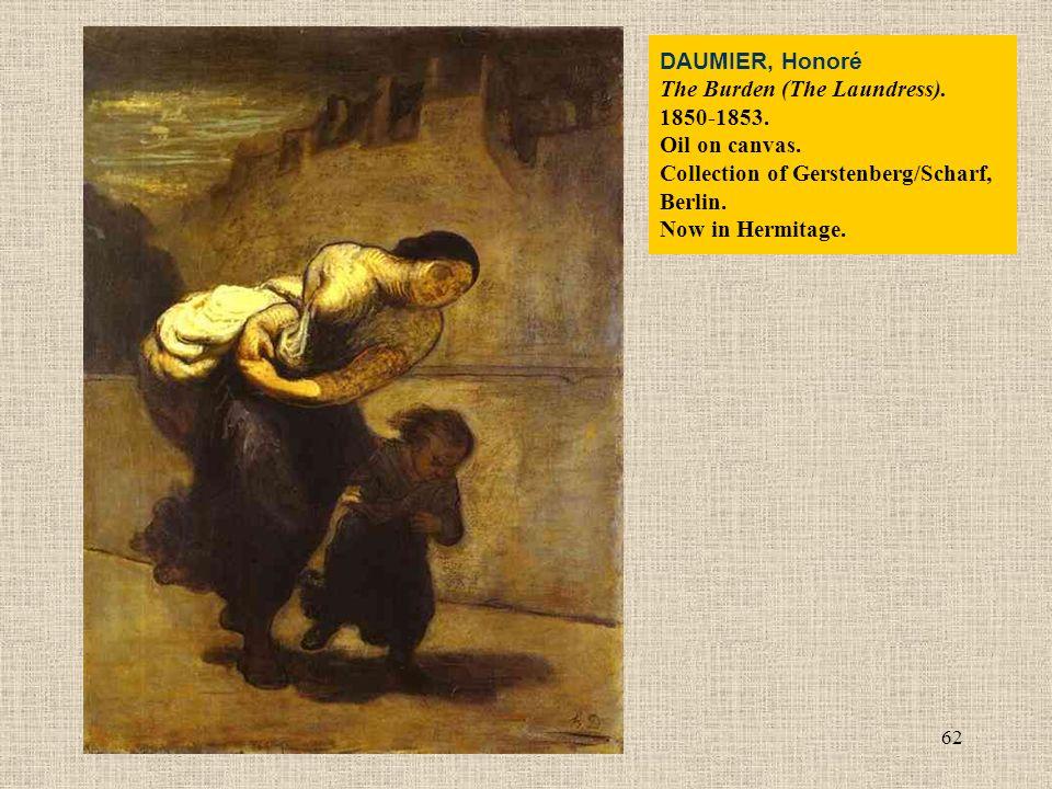 62 DAUMIER, Honoré The Burden (The Laundress). 1850-1853.