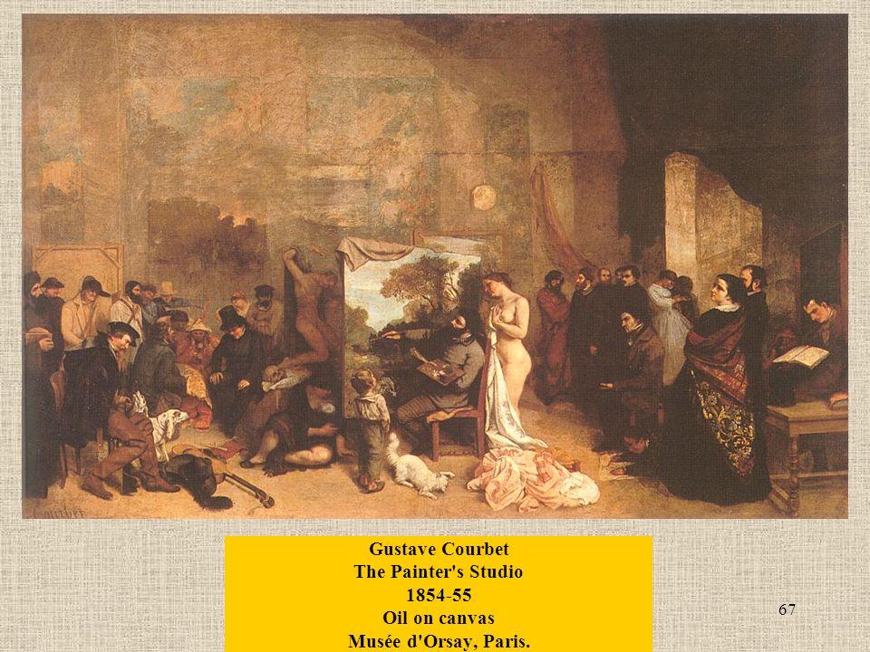 67 Gustave Courbet The Painter s Studio 1854-55 Oil on canvas Musée d Orsay, Paris.