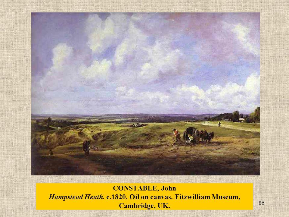 86 CONSTABLE, John Hampstead Heath. c.1820. Oil on canvas. Fitzwilliam Museum, Cambridge, UK.
