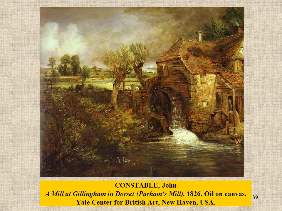 89 CONSTABLE, John A Mill at Gillingham in Dorset (Parham s Mill).