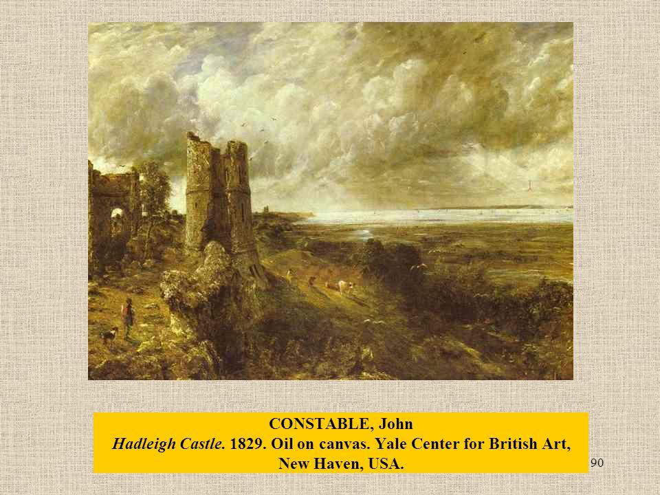 90 CONSTABLE, John Hadleigh Castle. 1829. Oil on canvas.