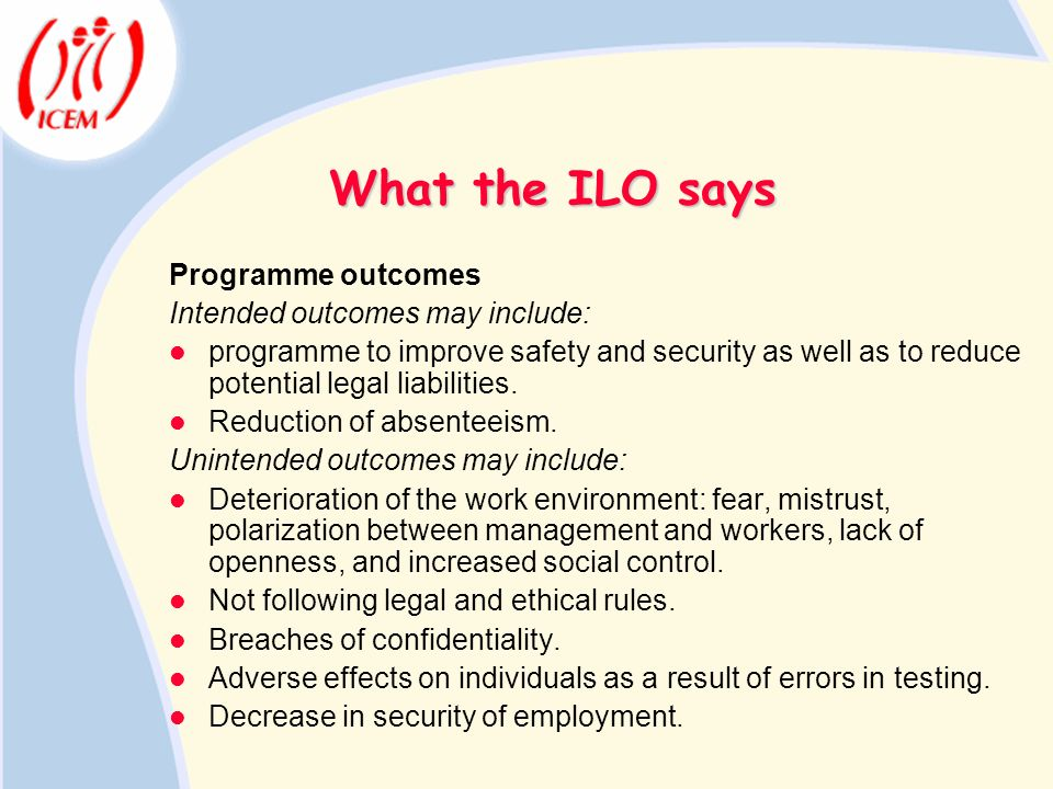 What the ILO says Programme outcomes Intended outcomes may include: programme to improve safety and security as well as to reduce potential legal liab