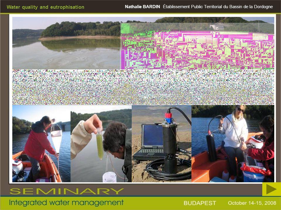 Nathalie BARDIN Water quality and eutrophisation Établissement Public Territorial du Bassin de la Dordogne