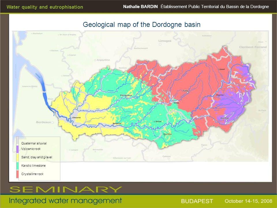 Nathalie BARDINÉtablissement Public Territorial du Bassin de la Dordogne Water quality and eutrophisation Geological map of the Dordogne basin Quatern