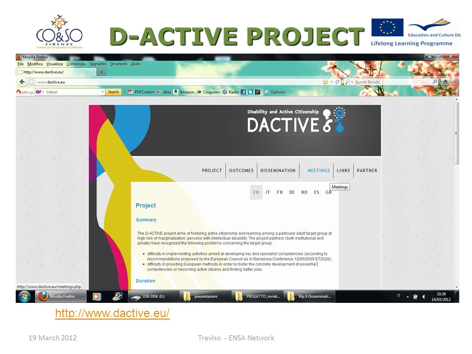 D-ACTIVE PROJECT 19 March 2012Treviso - ENSA Network http://www.dactive.eu/
