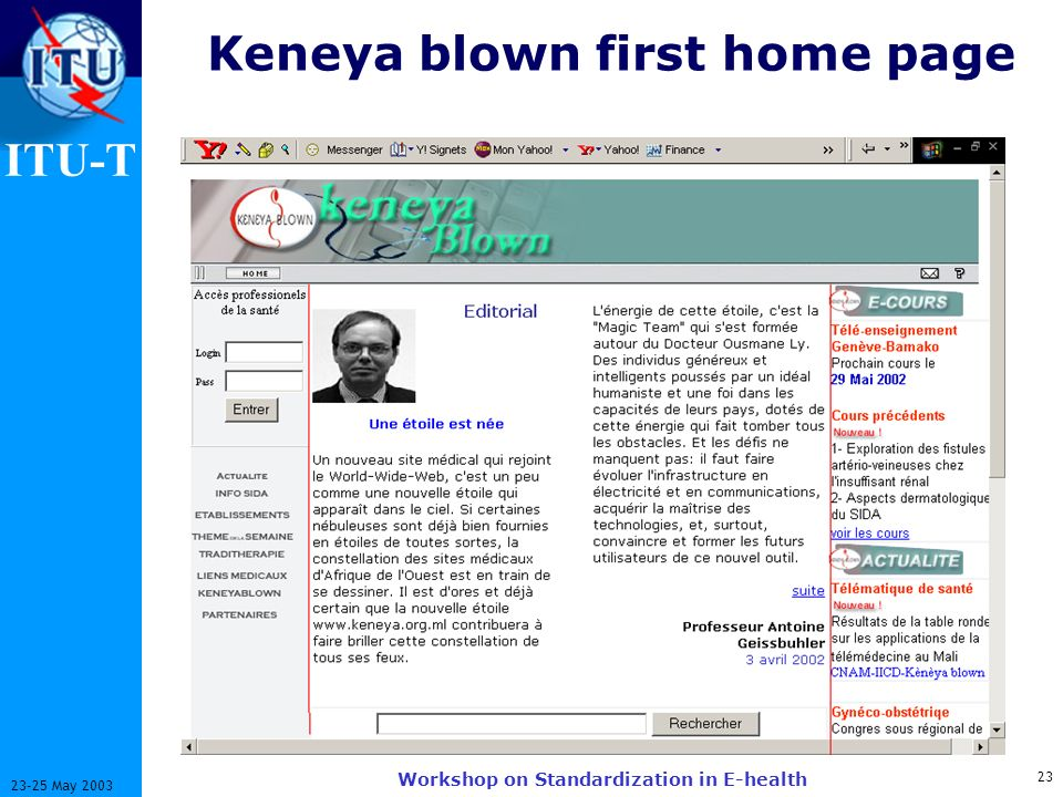 ITU-T 23 23-25 May 2003 Workshop on Standardization in E-health Keneya blown first home page
