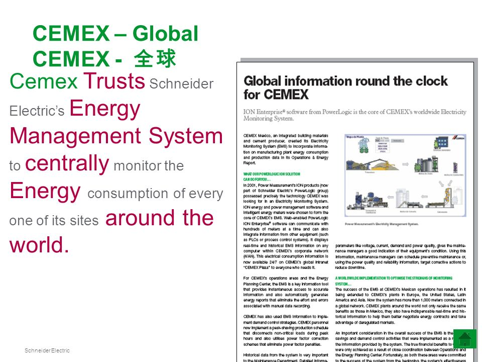 Schneider Electric 20 Cemex Trusts Schneider Electrics Energy Management System to centrally monitor the Energy consumption of every one of its sites