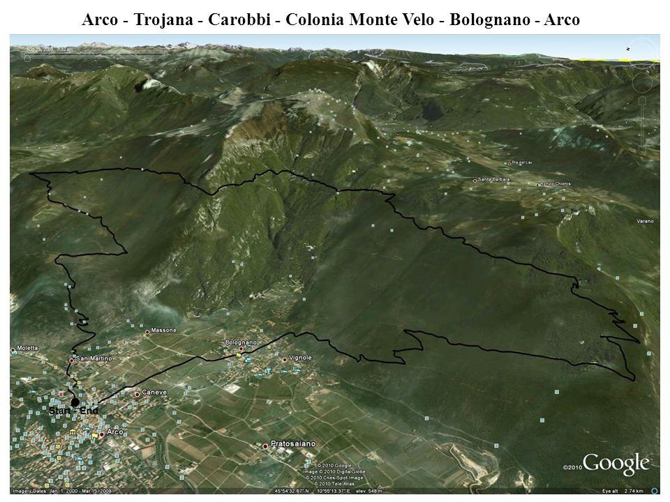 Arco - Trojana - Carobbi - Colonia Monte Velo - Bolognano - Arco