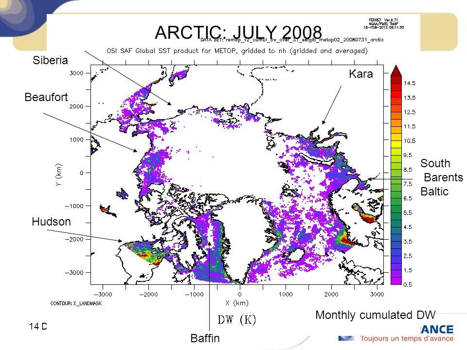 14 December 2012UBO Master course ARCTIC: JULY 2008 Siberia Beaufort Hudson Baffin South Barents Baltic Kara Monthly cumulated DW