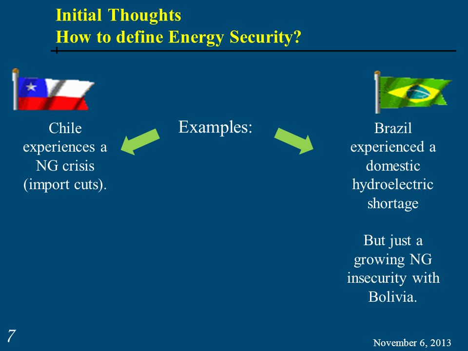 Initial Thoughts How to define Energy Security.