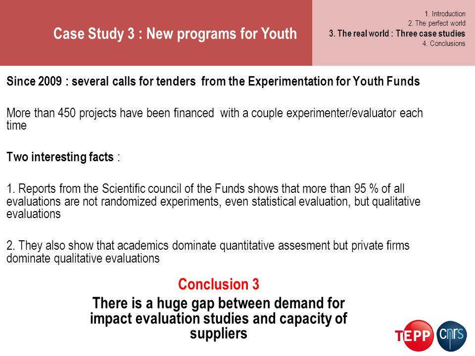 Case Study 3 : New programs for Youth 1. Les métiers de demain 2.