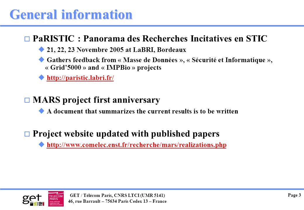 GET / Télécom Paris, CNRS LTCI (UMR 5141) 46, rue Barrault – 75634 Paris Cedex 13 – France Page 3 General information o PaRISTIC : Panorama des Recher