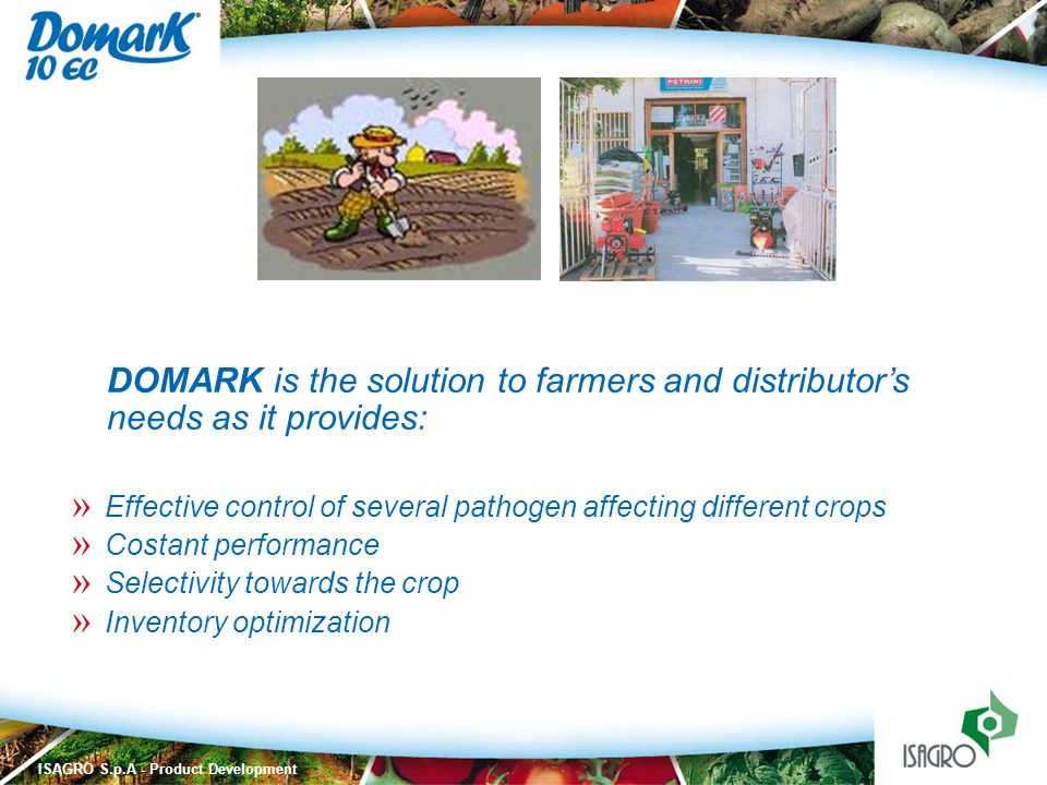ISAGRO S.p.A - Product Development » Effective control of several pathogen affecting different crops » Costant performance » Selectivity towards the c