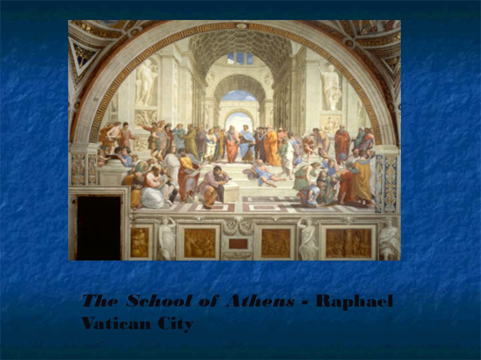 The School of Athens - Raphael Vatican City
