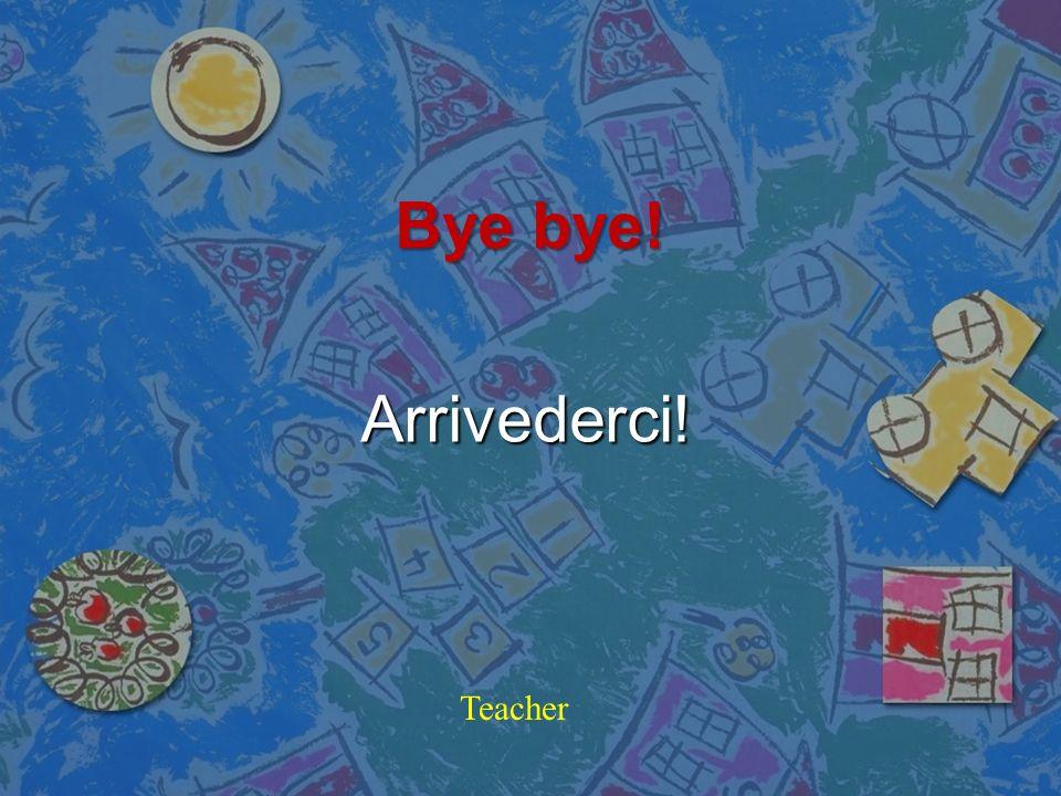 Poor teacher! Povera maestra! Teacher