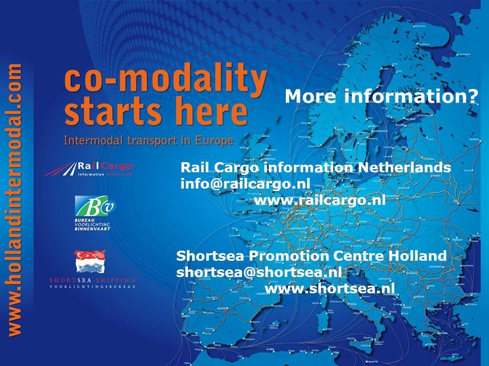More information? Rail Cargo information Netherlands info@railcargo.nl www.railcargo.nl Shortsea Promotion Centre Holland shortsea@shortsea.nl www.sho