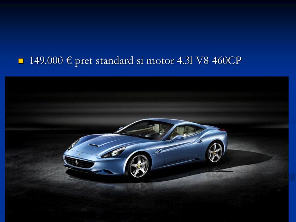 149.000 pret standard si motor 4.3l V8 460CP 149.000 pret standard si motor 4.3l V8 460CP