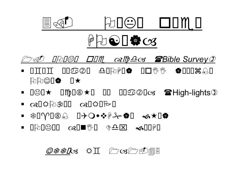 3. OíKõ oÁe HO[Ã|– 1. ¹OíKõ oÁe cd– (Bible Survey) ³`³` ŠÑa dOHž| ÖoII |¯¾z% OOJž| Š« ëKò« ¹c ª ŠÑa– (High-lights) ÊRO\ ÀRÀP T¯^ö% ¹QmwvH