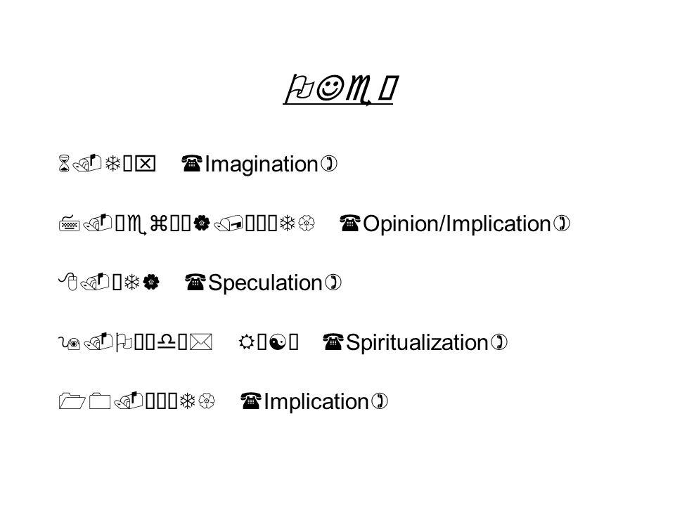 OJe– 6.Tx (Imagination) 7.™ez¼¹|/™ÅT{ (Opinion/Implication) 8.ÓT| (Speculation) 9.Oïdª* RÅ[Ó (Spiritualization) 10.™ÅT{ (Implication)