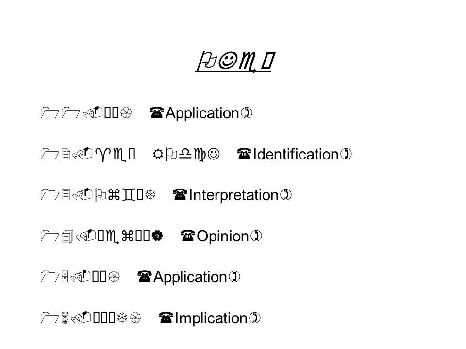 OJe– 11.›Ž{ (Application) 12.^e ROdcJ (Identification) 13.Oz`ÔT (Interpretation) 14.™ez¼¹| (Opinion) 15.›Ž{ (Application) 16.™ÅT{ (Implication)