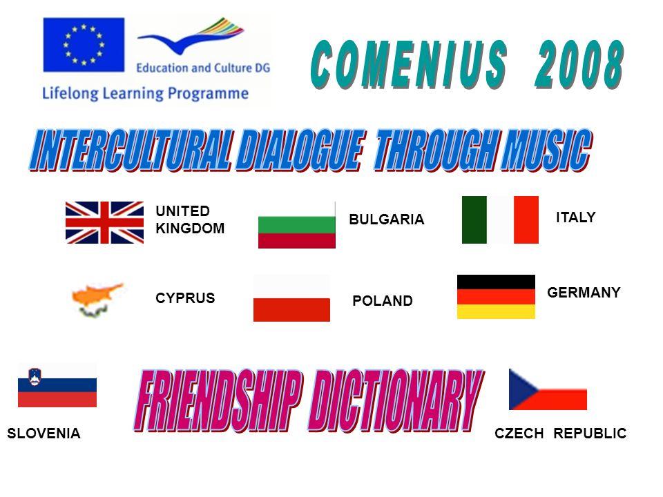 UNITED KINGDOM CYPRUS BULGARIA POLAND ITALY GERMANY SLOVENIACZECH REPUBLIC