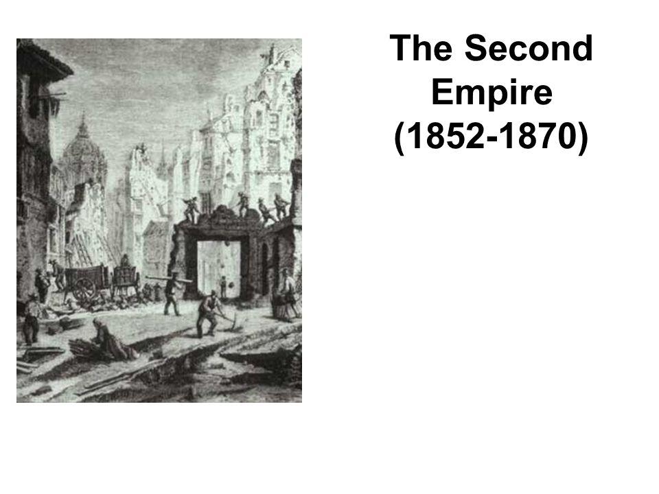 The Second Empire (1852-1870)