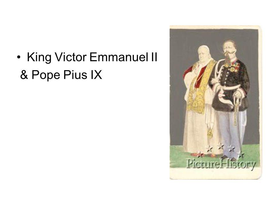 King Victor Emmanuel II & Pope Pius IX