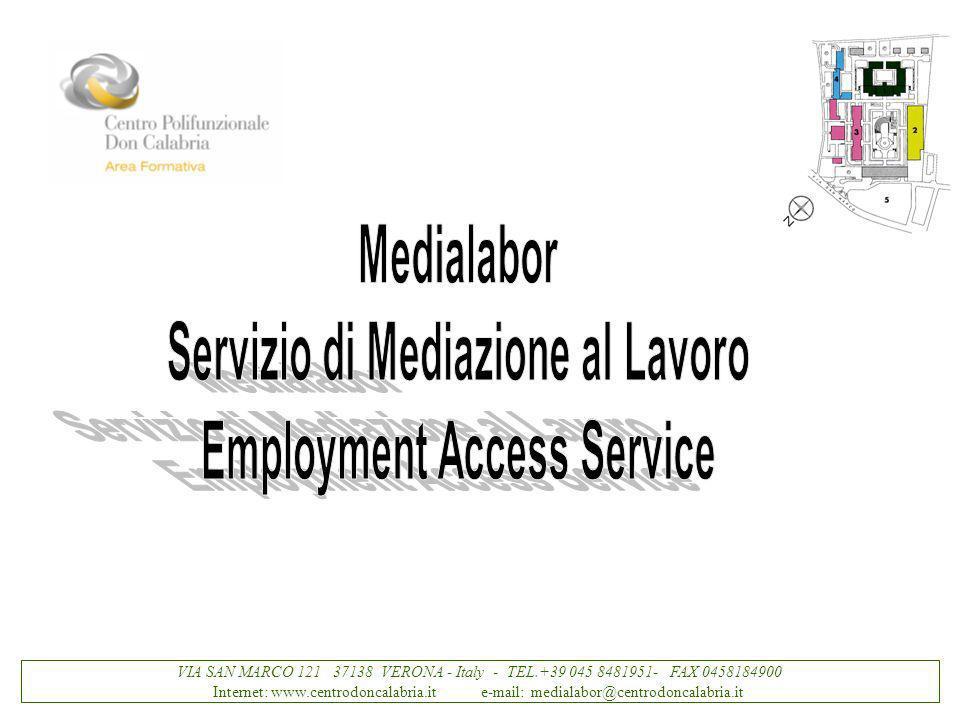 VIA SAN MARCO 121 37138 VERONA - Italy - TEL.+39 045 8481951- FAX 0458184900 Internet: www.centrodoncalabria.it e-mail: medialabor@centrodoncalabria.it