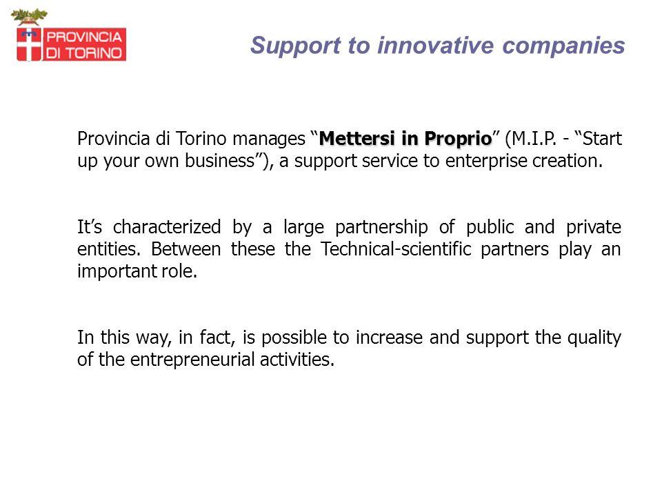 Support to innovative companies Mettersi in Proprio Provincia di Torino manages Mettersi in Proprio (M.I.P.