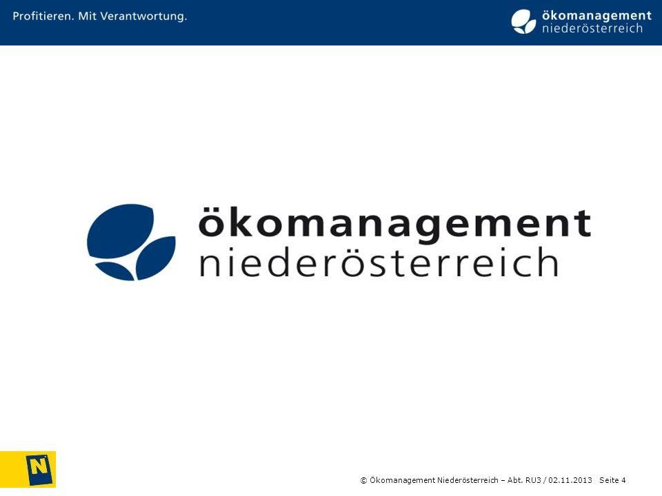 © Ökomanagement Niederösterreich – Abt. RU3 / Seite 4 02.11.2013