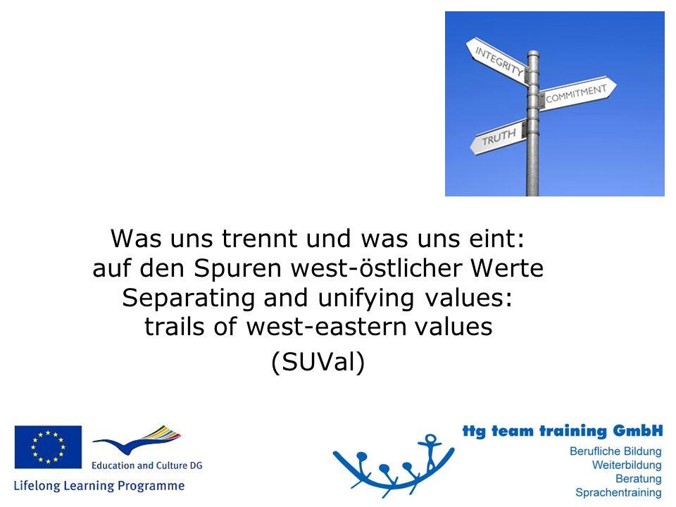 Was uns trennt und was uns eint: auf den Spuren west-östlicher Werte Separating and unifying values: trails of west-eastern values (SUVal)