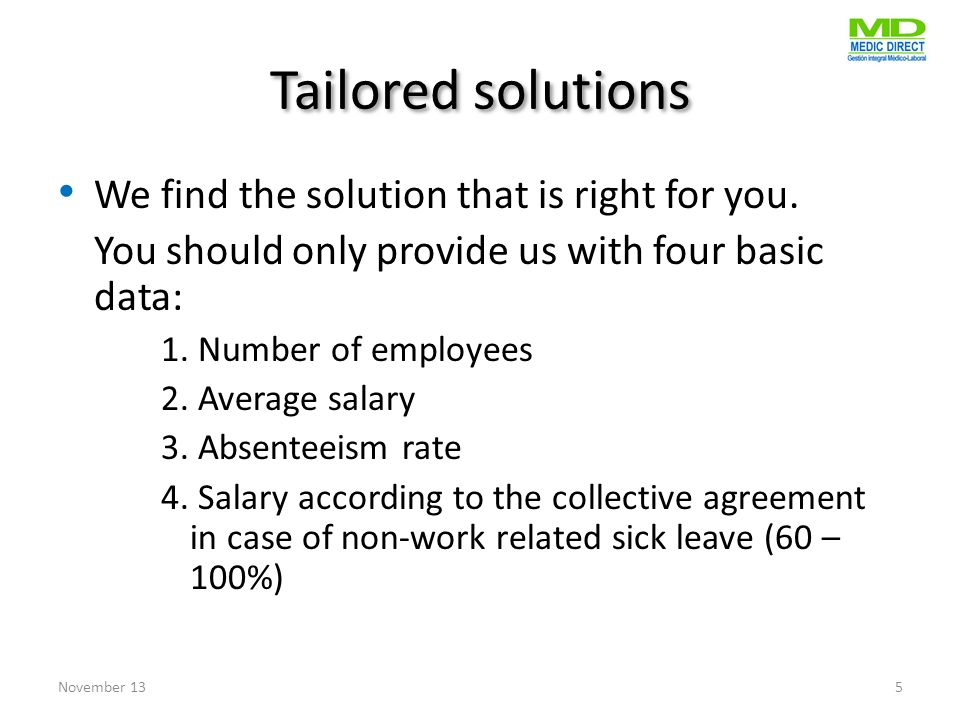 Tailored solutions We find the solution that is right for you.
