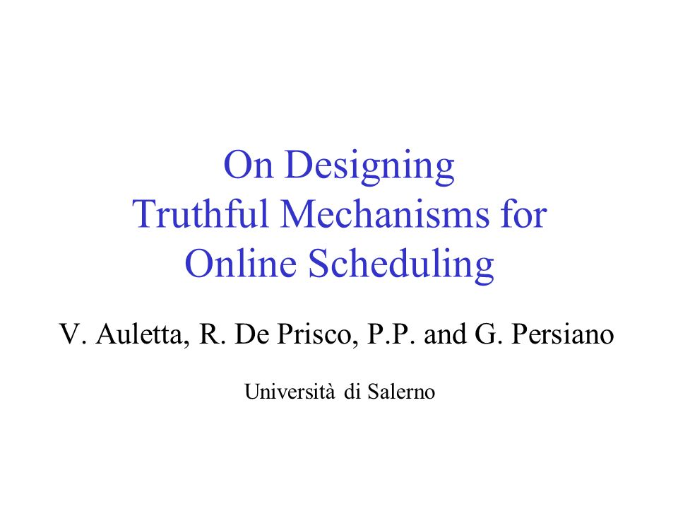On Designing Truthful Mechanisms for Online Scheduling V.