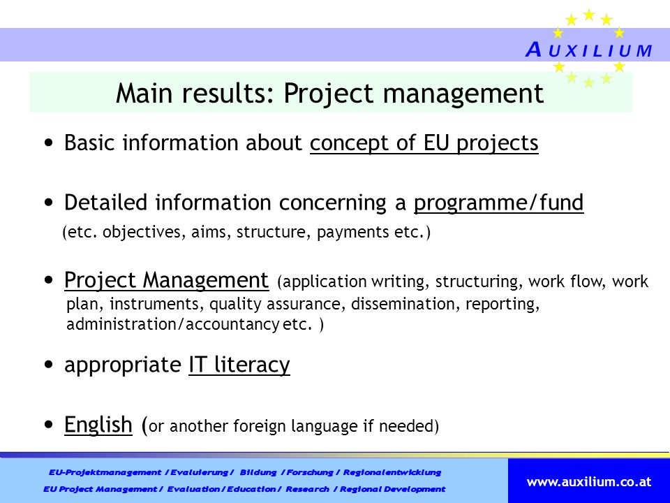 www.auxilium.co.at Main results: Project management General intercultural competences/geographic knowledge Communication competences (e.g.