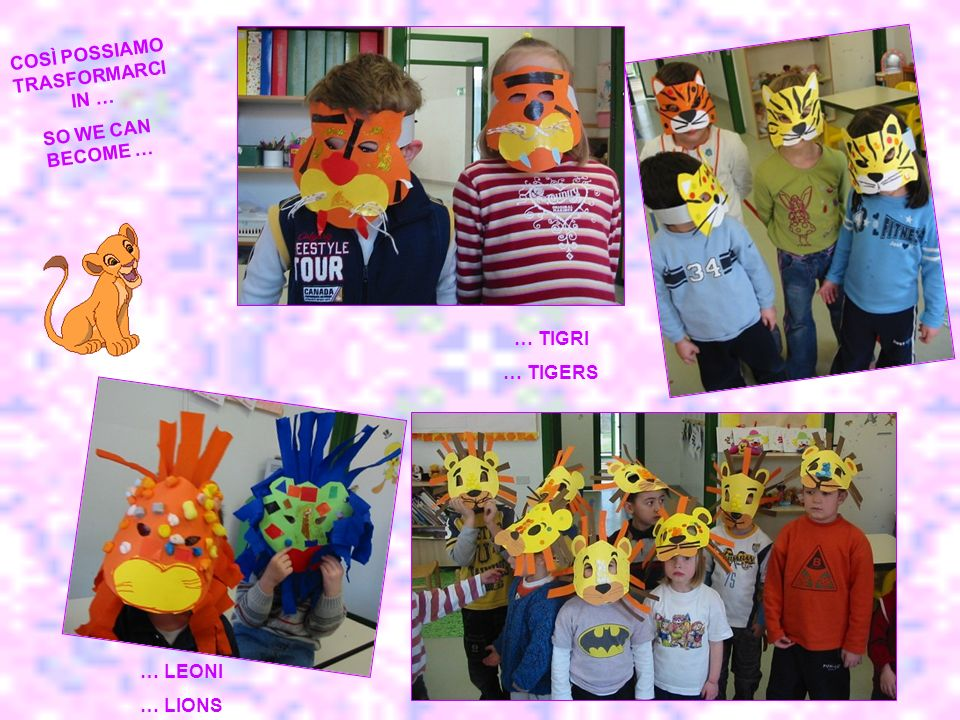 WE CHOOSE OUR FAVOURITE ANIMAL AND WE MAKE THE MASKS