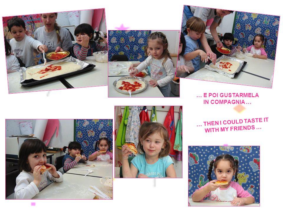 … POTREI PROVARE AD IMPASTARE LA PIZZA… … I COULD TRY TO MIX THE PIZZA …