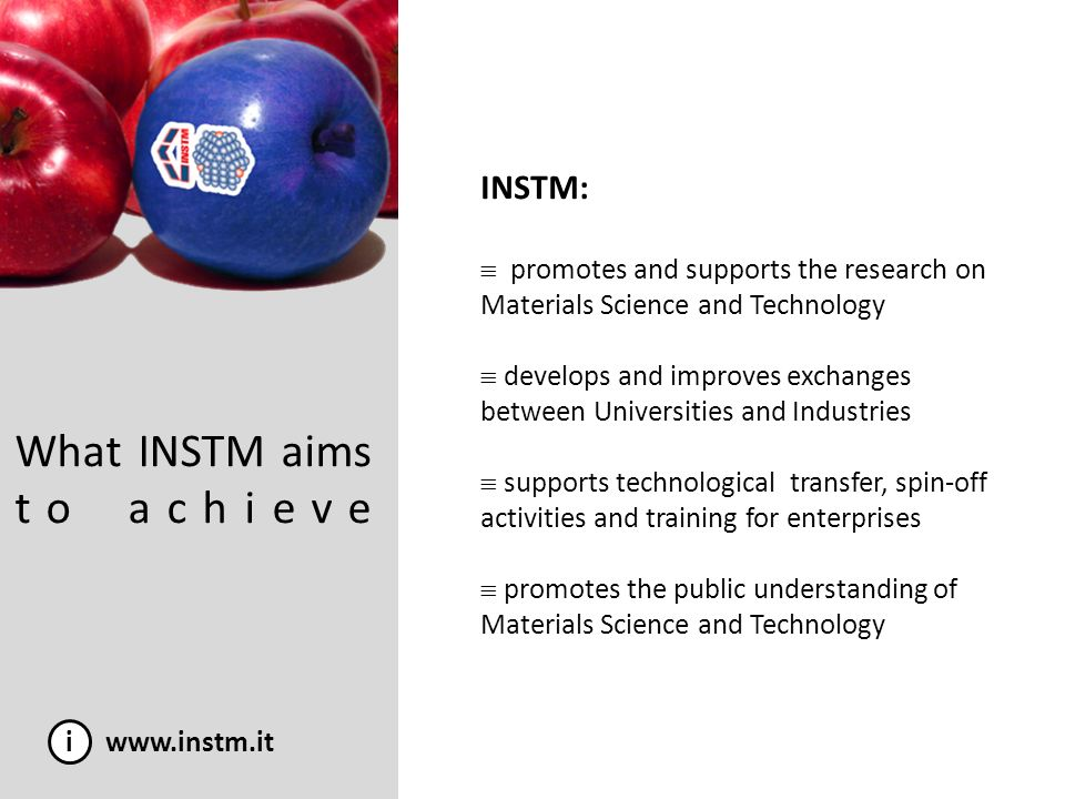 INSTM in FP7: Marie Curie Action i www.instm.it 1.