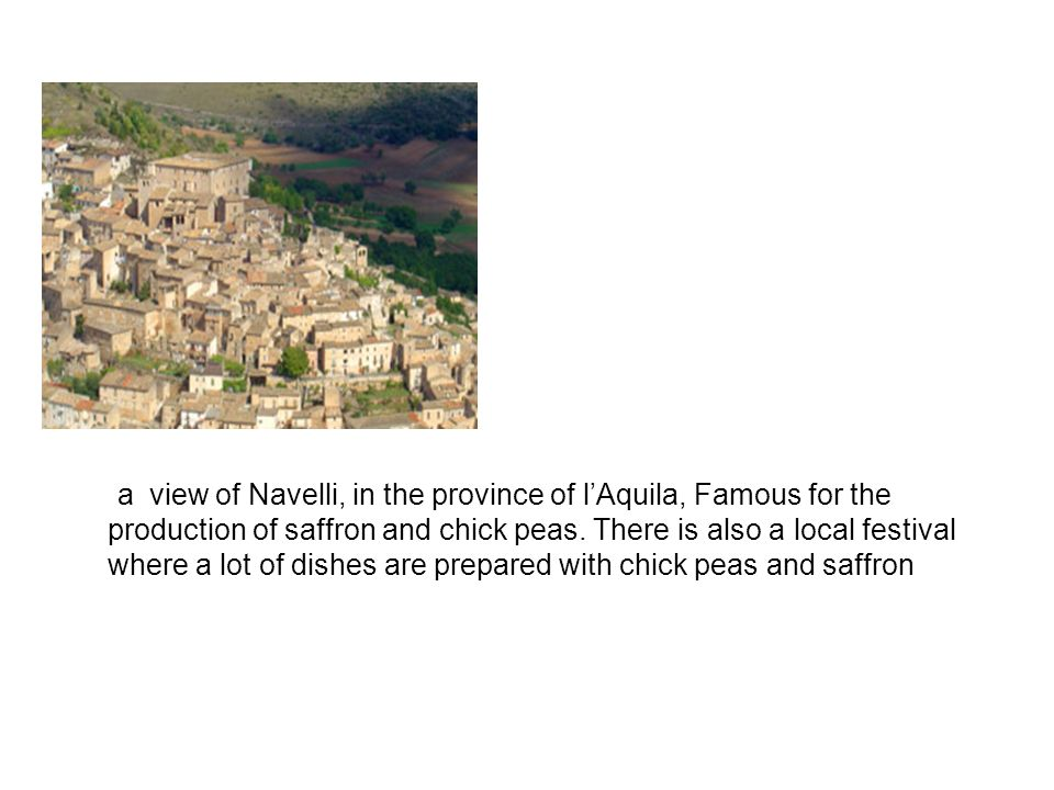 a view of Navelli, in the province of lAquila, Famous for the production of saffron and chick peas.