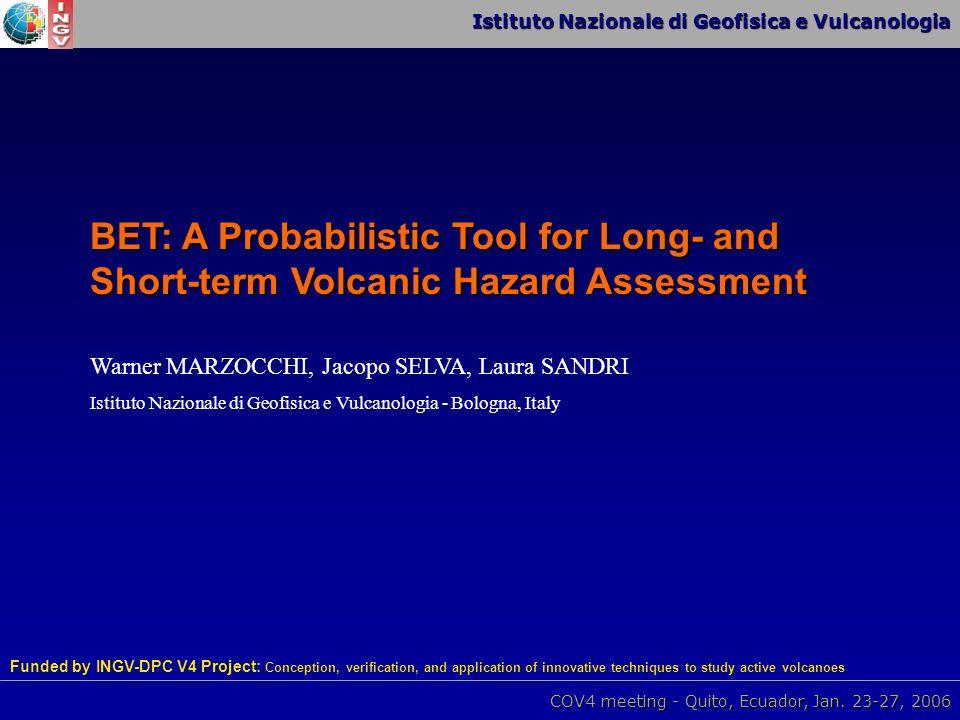 Istituto Nazionale di Geofisica e Vulcanologia COV4 meeting - Quito, Ecuador, Jan.