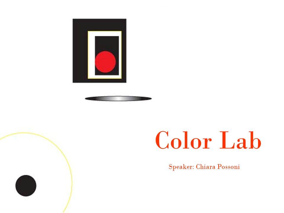 Color Lab Speaker: Chiara Possoni