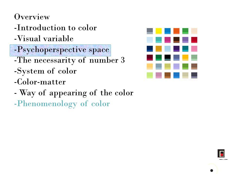 3. Chromatic gradient NEAR INTERMEDIATEFAR 4. Color focusing ADVANCINGRECEDING