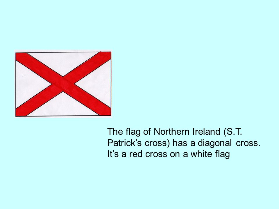 The Scotland flag (St. Andrews cross) has diagonals cross. Its a white cross on a blue flag.