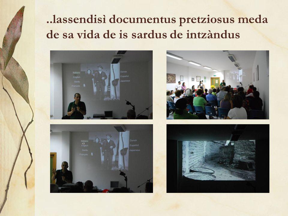 ..lassendisì documentus pretziosus meda de sa vida de is sardus de intzàndus