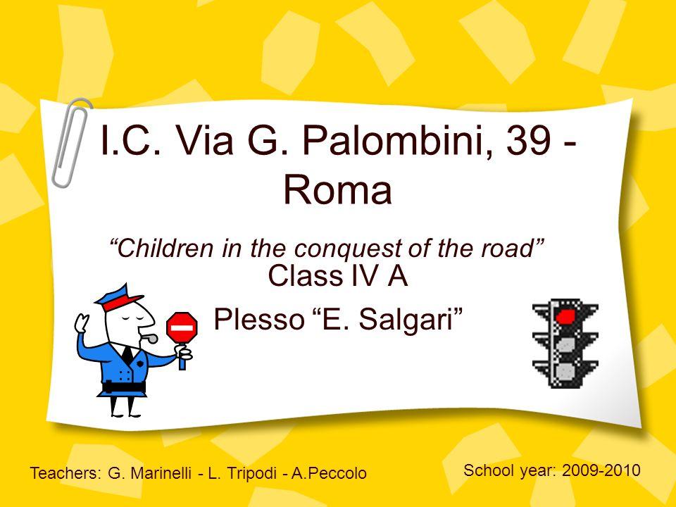 I.C. Via G. Palombini, 39 - Roma Class IV A Plesso E.