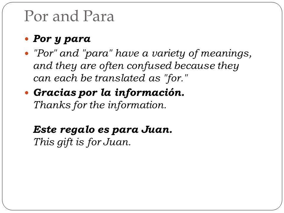 Por Rule: to express gratitude or apology Model: Gracias por la ayuda.