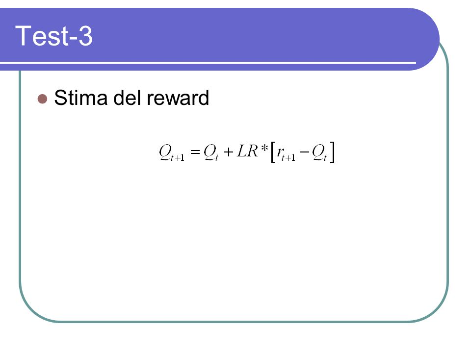 Test-3 Stima del reward