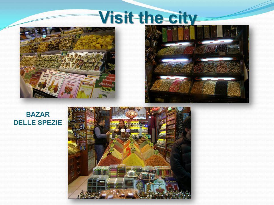 Visit the city BAZAR DELLE SPEZIE