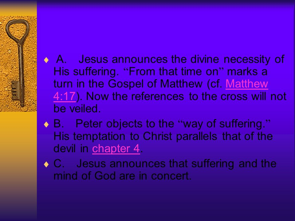 A. Jesus announces the divine necessity of His suffering.